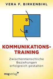 """Mein aktuelles Lesezeichen heißt """"Kommunikationstraining - zwischenmenschliche Beziehungen erfolgreich gestalten"""" von Vera F. Birkenbihl © Münchner Verlagsgruppe"""